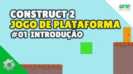 Construct 2 Como Criar Um Jogo de Plataforma Parte 01Construct 2 Como Criar Um Jogo de Plataforma Parte 01