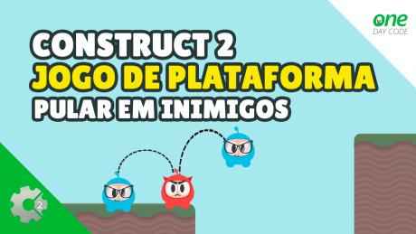 Construct 2 - Jogo de Plataforma - Pular Em Inimigos