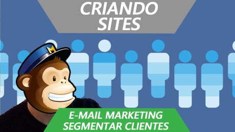 Como Capturar Emails Gratis - Segmentos no Mailchimp