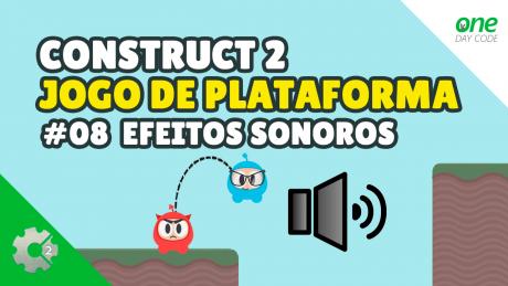 Construct 2 - Efeitos Sonoros - One Day Code