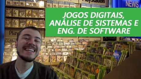 Jogos Digitais, Engenharia de Software ou Análise de Sistemas - One Day Code